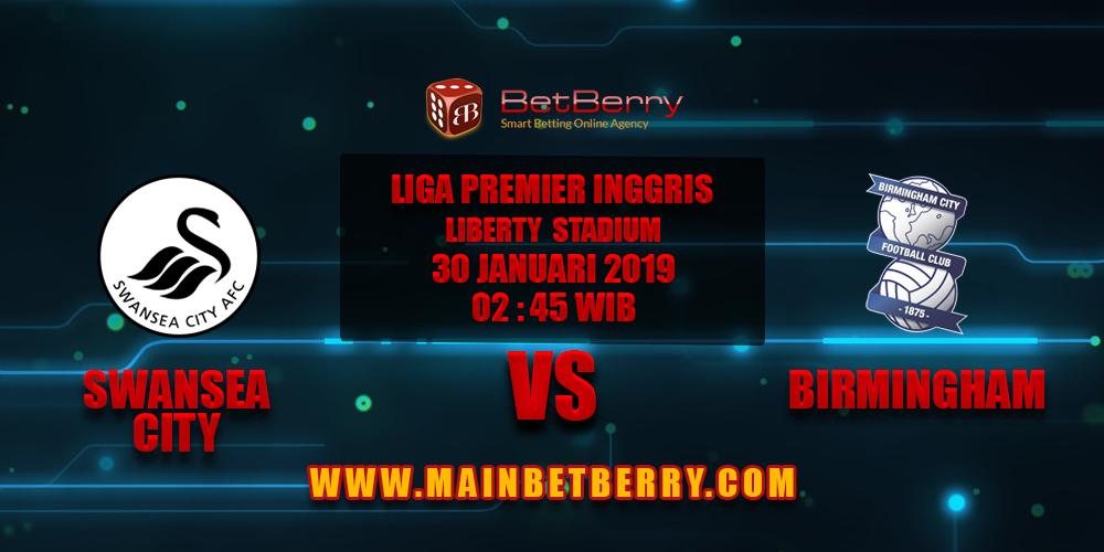 Prediksi Bola Swansea vs Birmingham 30 Januari 2019