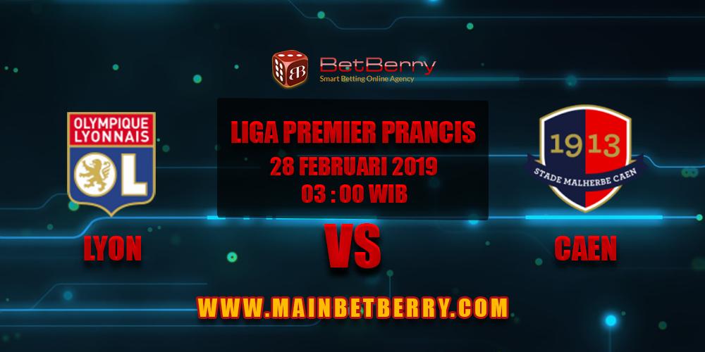 Prediksi Bola Lyon vs Caen 28 Februari 2019
