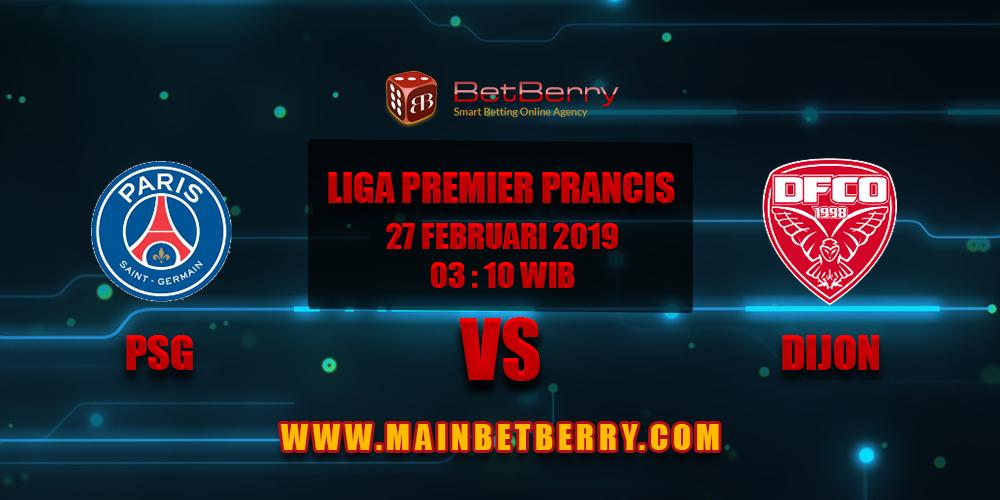 Prediksi Bola PSG vs Dijon 27 Februari 2019