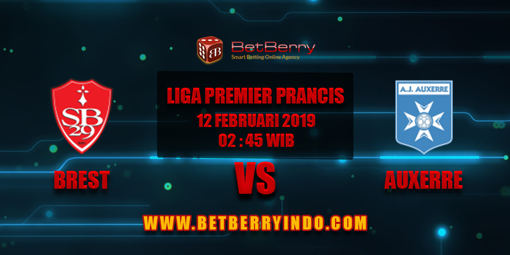 Prediksi Bola Brest vs Auxerre 12 Februari 2019
