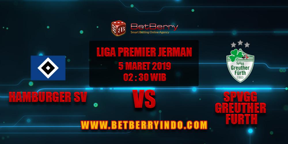 Prediksi Bola Hamburger SV vs SpVgg Greuther Furth 5 Maret 2019