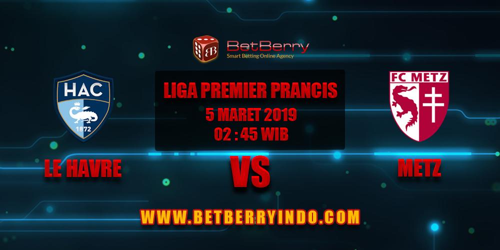 Prediksi Bola Le Havre vs Metz 5 Maret 2019